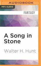 A Song in Stone by Walter H. Hunt (2016, MP3 CD, Unabridged)