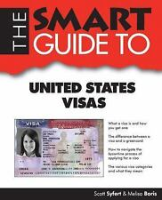 Smart Guide To United States Visas, Emigration & Immigration, Constitutional Law