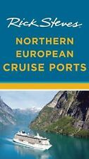Rick Steves: Rick Steves Northern European Cruise Ports by Cameron Hewitt and...