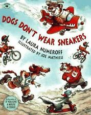 Dogs Don't Wear Sneakers by Laura Numeroff, Good Book
