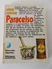 1974 OBRAS SELECTAS DE PARACELSO 1st SPANISH EDITION Occult PARACELSUS Alchemy