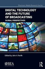 Electronic Media Research: Digital Technology and the Future of Broadcasting...