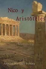 Nico y Aristóteles by ngeles Pomata (2013, Paperback)