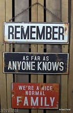 """24"""" REMEMBER ANYONE KNOWS NORMAL FAMILY Metal Sign Wall Decor Hanging Plaque"""