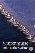 Winter Music: Composing the North Adams, John Luther Hardcover