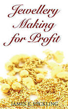 Jewelery Making for Profit-ExLibrary
