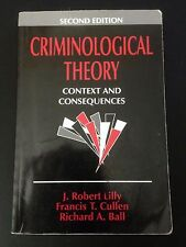 Criminological Theory: Context and Consequences  2nd Edition   Lilly,Cullen,Ball