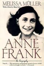 Anne Frank. the Biography Muller, Melissa; Translated by Kimber, Rita and Robert