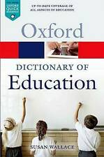A Dictionary of Education, Susan Wallace
