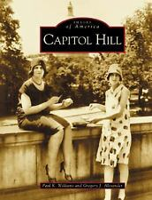 Capitol Hill (DC) (Images of America)-ExLibrary