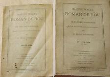 Wace's. Roman de Rou et des Ducs de Normandie. Hugo Andresen Tome 1- 2 et 3