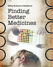 Finding Better Medicines (Why Science Matters), Coad, John, New Book
