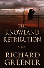 The Knowland Retribution (The Locator Series), Greener, Richard, Acceptable Book