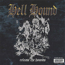 Hell Hound-Release The Hounds  CD NEW