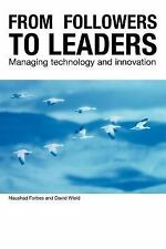 From Followers to Leaders : Managing Technology and Innovation in Newly...