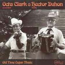 Old Time Cajun Music by CLARK,OCTA / DUHON,HECTOR