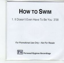 (DK21) How To Swim, It Doesn't Even Have To Be You - 2012 DJ CD