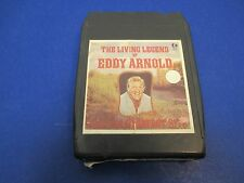 Eddy Arnold, 8 Track Tape, Tested, The Living Legend, Make The World Go Away