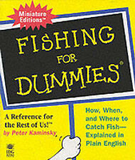 Fishing for Dummies: How When and Where to Catch Fish- Explained in Plain Englis