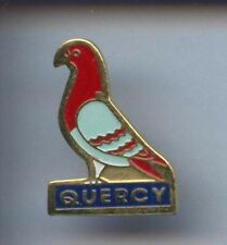 RARE PINS PIN'S .. ANIMAL OISEAU PIGEON COLOMBOPHILIE / QUERCY   ¤5A