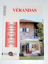 Construire & rénover sa maison Vérandas Permis Vitrerie Serres Abris de jardins