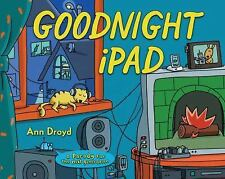 Goodnight iPad: a Parody for the next generation - Droyd, Ann - Hardcover