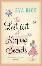 The Lost Art of Keeping Secrets by Eva Rice (Paperback, 2005)