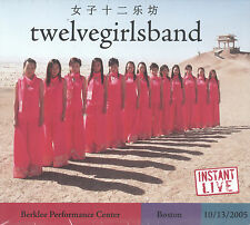 Instant Live: Berklee Center - Boston, MA, 10/13/05 by Twelve Girls Band (2 CDs)