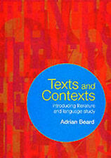 Texts and Contexts: An Introduction to Literature and Language Study by...