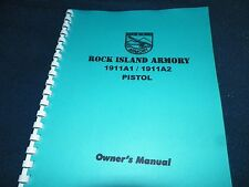 ROCK ISLAND ARMORY, 1911A1/1911A2 ,  INSTRUCTION MANUAL,   17 Pages