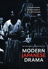 The Columbia Anthology of Modern Japanese Drama, , New Book