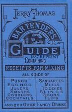 Jerry Thomas Bartenders Guide 1887 Reprint : 2011 Update by Ross Bolton...