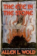 The Eye in the Stone by Allen L. Wold (2014, Paperback)