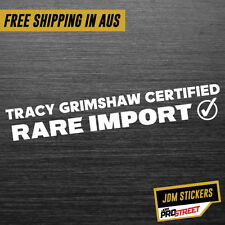 RARE IMPORT TRACY GRIMSHAW JDM CAR STICKER DECAL Drift Turbo Euro Fast Vinyl ...