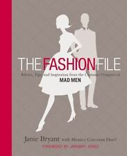 The Fashion File: Advice, Tips, and Inspiration from the Costume Designer of Mad