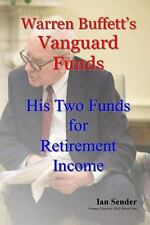 Warren Buffett's Vanguard Funds : His Two Funds for Retirement Income by Ian...