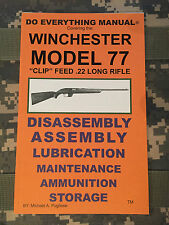 """Winchester Model 77 """"Clip Fed"""" Do Everything Manual"""
