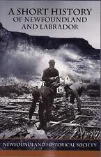 A Short History of Newfoundland and Labrador (2013, Paperback)