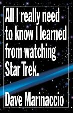 All I Really Need to Know I Learned from Watching Star Trek, Marinaccio, Dave, G