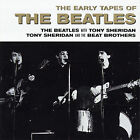 THE BEATLES WITH TONY SHERIDAN & BEAT BROTHERS Early Tapes Of The Beatles CD NEW