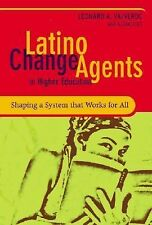 Latino Change Agents in Higher Education: Shaping a System that Works -ExLibrary