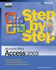 Microsoft® Office Access 2003 Step by Step by Online Training Solutions Inc.