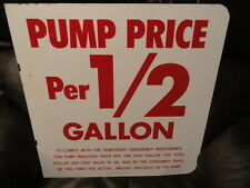 Flange Sign - Pump Price Per 1/2 Gallon - NOS (New Old Stock) - Gas - Oil
