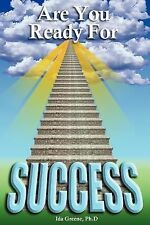 Are You Ready For Success? by Greene PhD, Dr Ida