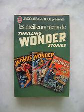 Jacques SADOUL présente les meilleurs récits de Thrilling Wonder Stories