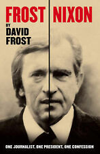 Frost/Nixon (tie-in): One Journalist, One President, One Confession, David Frost