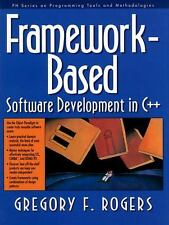 Framework-Based Software Development in C++, Rogers, Gregory F., New Book