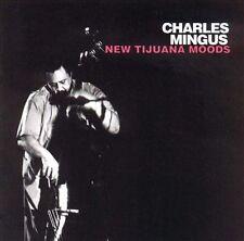 Tijuana Moods [New Tijuana Moods] [Remaster] by Charles Mingus CD