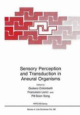 Sensory Perception and Transduction in Aneural Organisms: Proceedings of a NATO