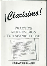 Clarísimo - practice and revision for Spanish GCSE - by Roselyne Bernabeu
